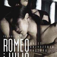 Romeo i Julia. Balet Krzysztofa Pastora. Recenzja